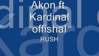 Akon ft. Kardinal official-rush