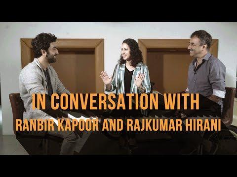 Sanju movie | In Conversation with Ranbir Kapoor and Raju Hirani | Sanjay Dutt Biopic