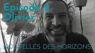 Olivier : L'inventeur de possibles, NdH #2