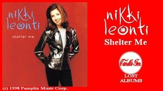 Nikki Leonti: Shelter Me (Full Album) 1998