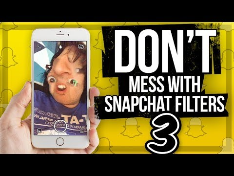 DON'T MESS WITH SNAPCHAT FILTERS 3!