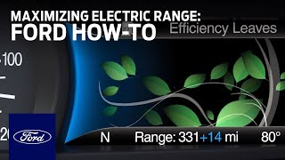 Ford Electric Vehicles: Maximizing Electric Range | Ford How-To | Ford