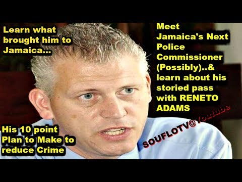 Jamaica's next Police Commissioner could be a English Man