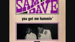Watch Sam  Dave You Got Me Hummin video