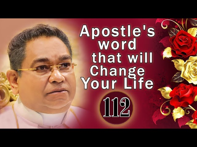 Apostle's word that will Change Your Life #112 | His Holiness Apostle Rohan Lalith Aponso