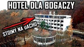 OPUSZCZONY HOTEL DLA MILIONERÓW - Urbex History