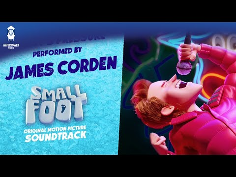 James Corden - Percy&39;s Pressure - Performed on the SMALLFOOT Soundtrack