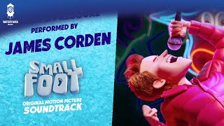 James Corden - Percy's Pressure - Performed on the SMALLFOOT Soundtrack