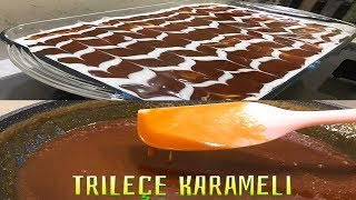 Karamel Sos Yapımı/ Trileçe Karameli Nasıl Yapılır? Bütün Püf Noktalarıyla