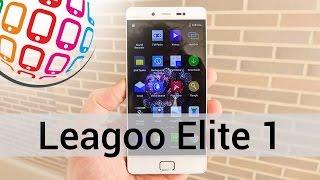 leagoo Elite 1 - обзор роскошного смартфона от Leagoo