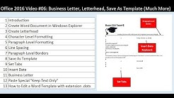 Office 2016 Video #06: Business Letter, Letterhead, Save As Template (Much More)