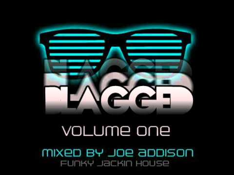 BLAGGED Volume One Mixed By Joe'Addison;