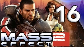 Mass Effect 2 - 16. Old Friends, New Enemies? - Let's Play Mass Effect 2 Gameplay