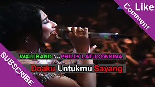 WALI BAND Feat PRILLY LATUCONSINA [Doaku Untukmu Sayang] Live At SCTV Awards 2014 (29-11-2014)