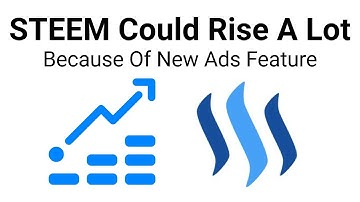 STEEM Could Rise A Lot Because Of New Ads Feature
