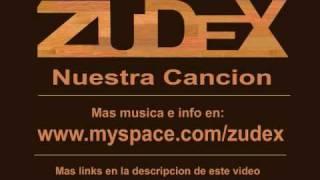 ZuDeX - Nuestra Cancion