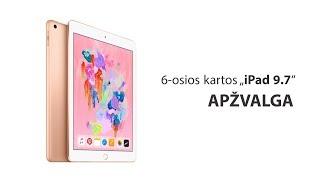"""6-osios kartos """"iPad 9.7"""" apžvalga-pristatymas - Varle.lt thumbnail"""