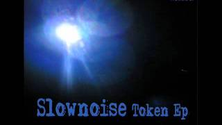 Slownoise - Fairfield Dub Aguilar Version
