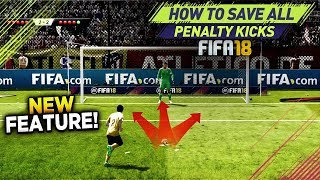 FIFA 18 SAVE ALL PENALTY KICKS TUTORIAL! 100% WORKING TRICK TO DEFEND PENALTIES