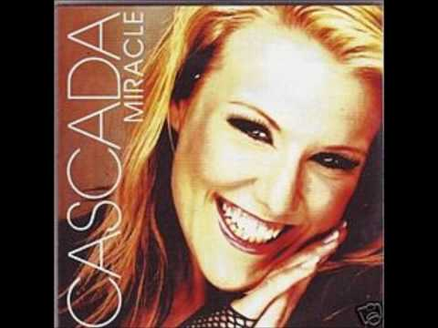 Cascada  Miracle Radio Mix