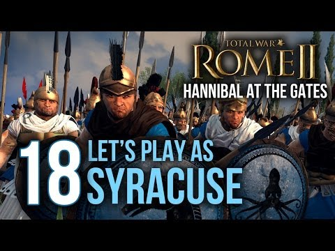 Hannibal at the Gates - Syracuse - 18 - ( Total War: Rome 2 Campaign DLC Gameplay / Let's Play)