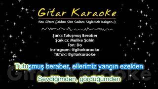 Tutuşmuş Beraber - Gitar Karaoke (#5 Ayrı Ton)