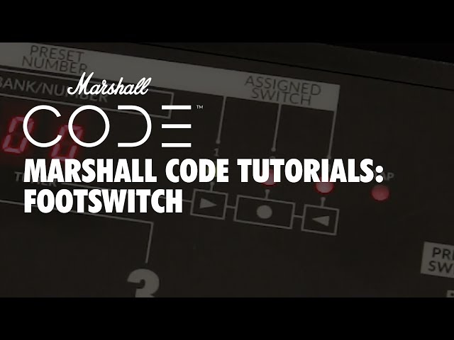 Marshall CODE Tutorials: CODE - Footswitch