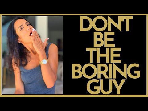 How To Not Be Boring When Talking to The Ladies (3 Ways To Attract Women)