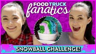 SNOWBALL CHALLENGE?! Food Truck Fanatics w/ Merrell Twins