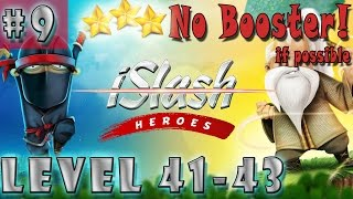#9 iSlash Heroes Gameplay  Level 41 42 43  No Booster Stars Android iOS  Walkthrough