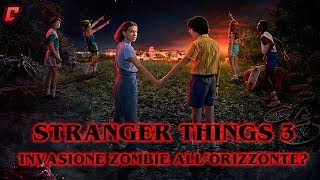 Stranger Things 3 Analisi Trailer - Invasione zombie all'orizzonte?