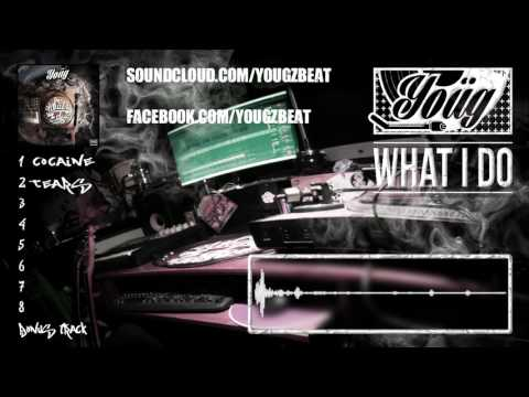 Yoüg - What I Do (FULL ALBUM)