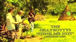 Jelly Jim Sting Me Not Dub - The Jellybottys Dub Mix Of Sting Me Not Jelly Jim