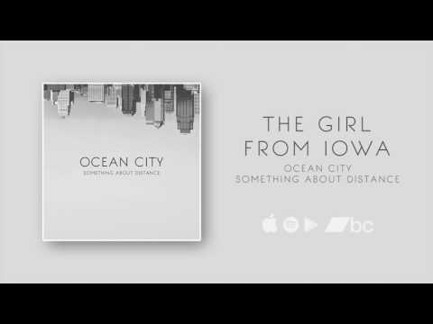 Ocean City - The Girl from Iowa (Official Audio)