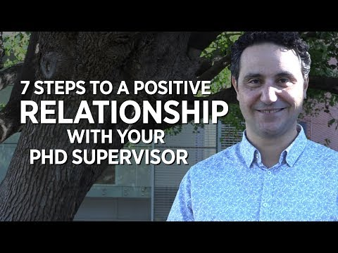 7 Steps to a Positive Relationship with your PhD Supervisor