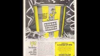CHICKEN DELIGHT RADIO SPOT, 1963
