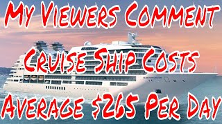Cruise Ship Vacation Costs Average $265 per Day Do You Spend That Much?