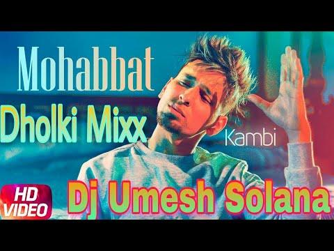 Tere Naal Mohabat Si Jad Yaara Nu Dhamaka Mixx Umesh Solana