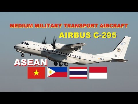 Airbus C-295 Medium Transport Aircraft in South East Asia (ASEAN)