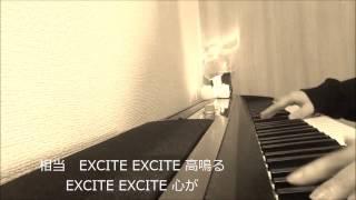 【仮面ライダーエグゼイド】EXCITE / 三浦大知 (piano cover) by TOMOKA