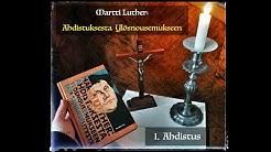 """Martti Luther: Ahdistuksesta ylösnousemukseen - osa 1 """"Ahdistus"""""""