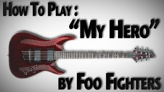 "How To Play ""My Hero"" by Foo Fighters"