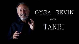 Altan Erkekli - Oysa Sevin Dedi Tanrı şiiri (Yılmaz Erdoğan)