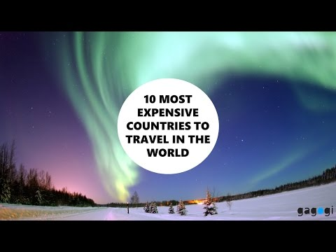 10 MOST EXPENSIVE COUNTRIES TO TRAVEL IN THE WORLD