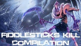 League Of Legends - Fiddlesticks Kill Compilation (Series Two)