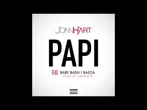 """JONN HART f/ BABY BASH & BAEZA - """"Papi"""""""