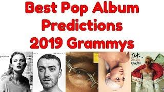 Best Pop Vocal Album Nomination PREDICTIONS | 61st Annual Grammy Awards