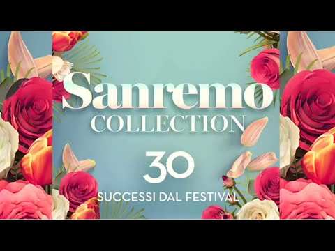Sanremo collection - 30 successi dal festival | Best Italian Music Festival Songs