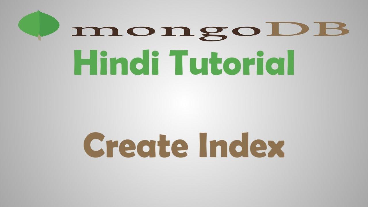 MongoDB Tutorial - 17 - How To Create Index In MongoDB
