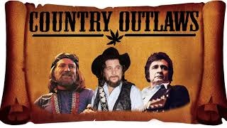 Top 25 Best Outlaw Country Songs   Greatest Outlaw Country Music